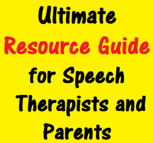 ultimate resource guide for speech therapists and parents