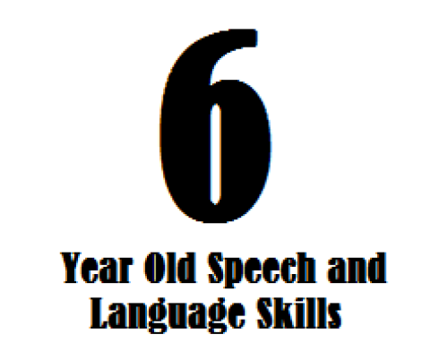6 Year Old Speech and Language Skills