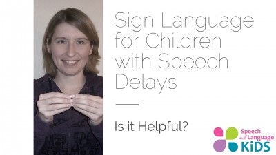 sign language for children with speech delays