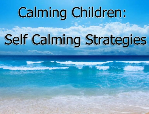 Calming Children: Self Calming Strategies