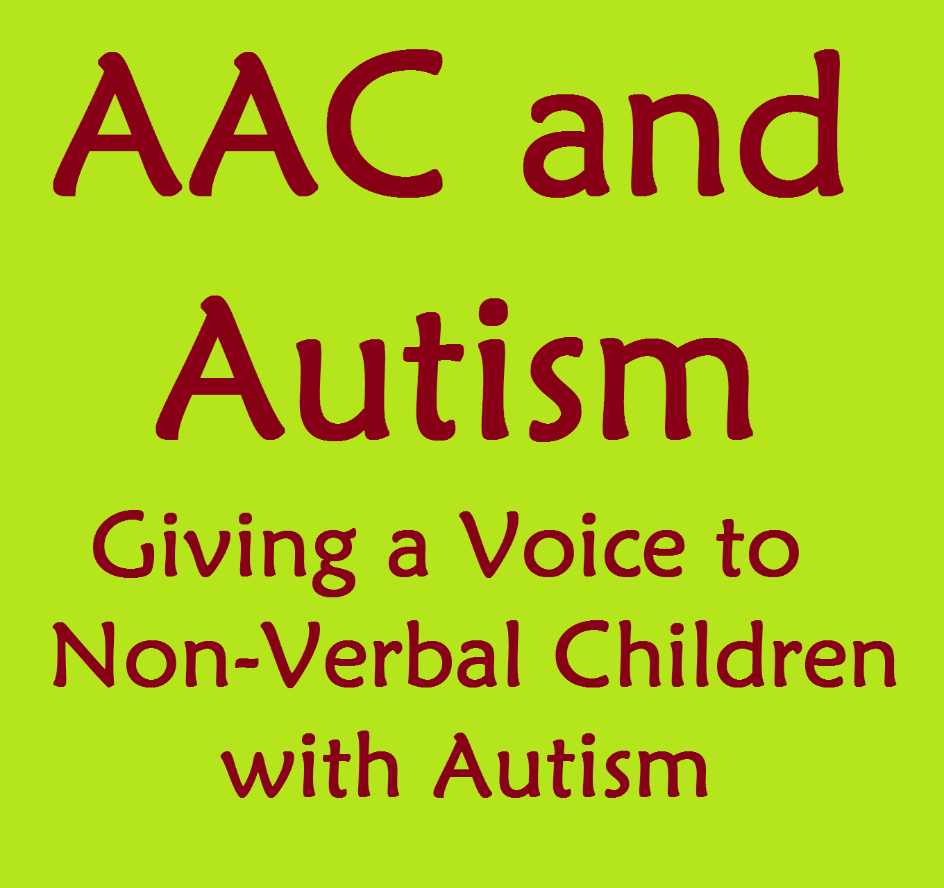 Aac And Autism Using Communication Devices For Non Verbal Children