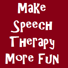 how to make speech therapy more fun