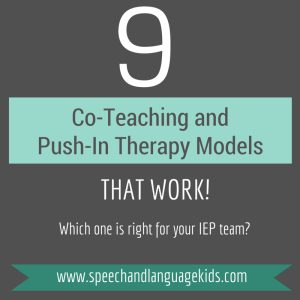 co-teaching and push-in therapy models