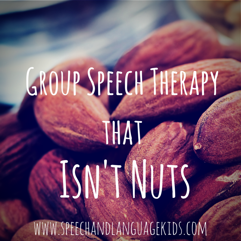 Group Speech Therapy that isn't nuts