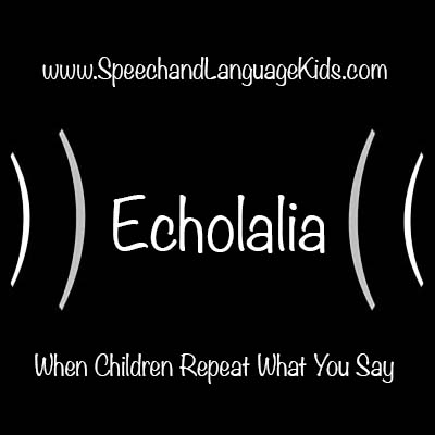 Say Word On Delaying Autism Diagnosis >> Echolalia When Children Repeat What You Say Speech And Language Kids