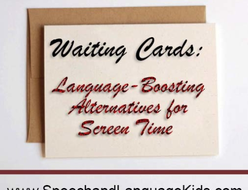 Waiting Cards: Language-Boosting Alternatives for Screen Time