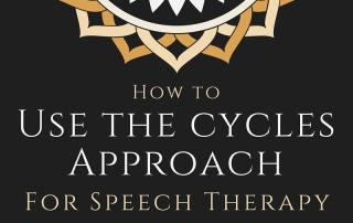 How to use the cycles approach for speech therapy