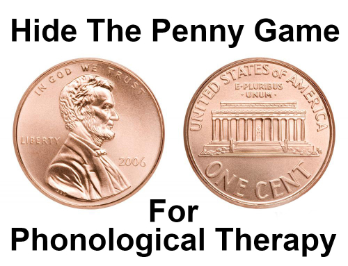 Hide the Penny Game for Phonological Therapy