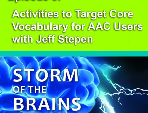 SOTB8: Activities to Target Core Vocabulary for AAC Users with Jeff Stepen