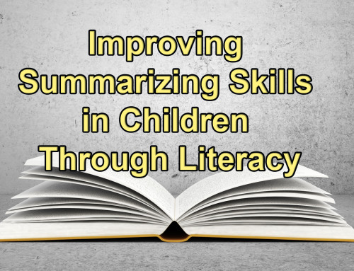 Improving Summarizing Skills in Children Through Literacy