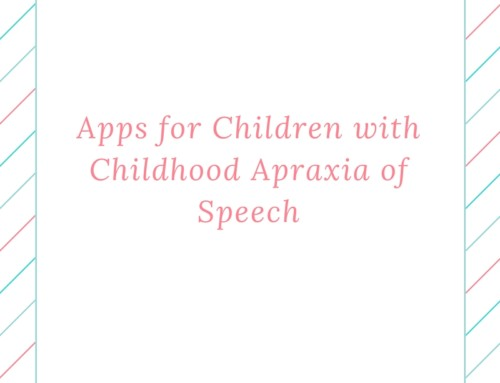 Apraxia Apps: for Childhood Apraxia of Speech
