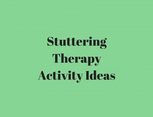 Stuttering Therapy Activity Ideas
