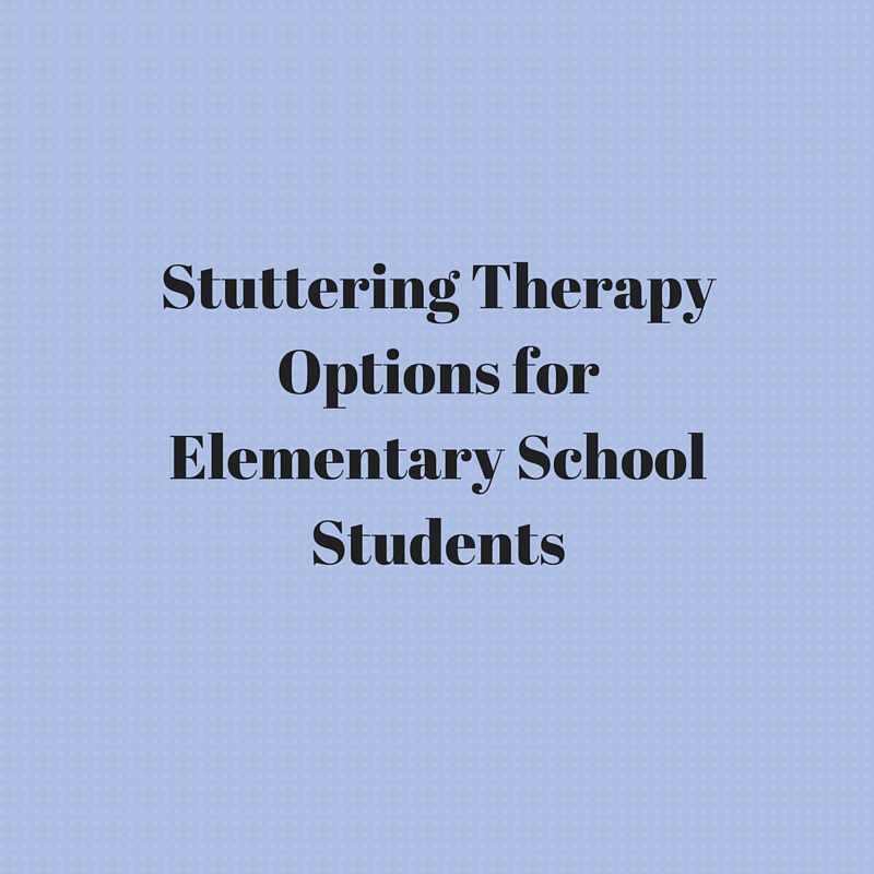Stuttering Therapy Options for Elementary School Students