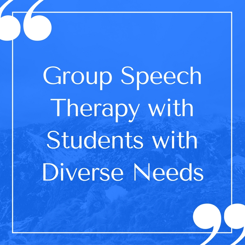 Group Speech Therapy with Students with Diverse Needs