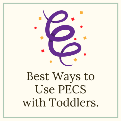 best-ways-to-use-pecs-with-toddlers