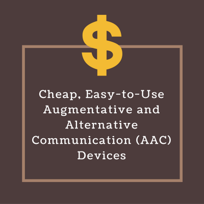 cheap-easy-to-use-augmentative-and-alternative-communication-aac-devices