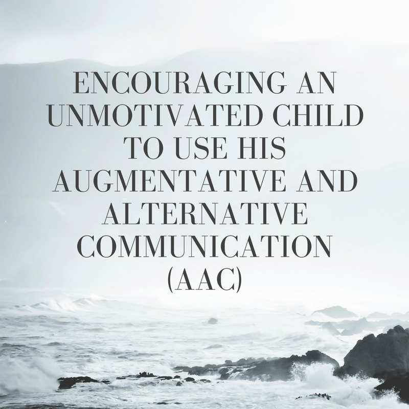 child won't use his AAC device
