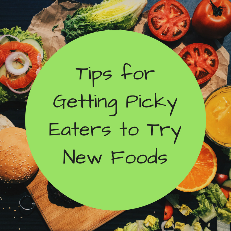 Tips for Getting Picky Eaters to Try New Foods