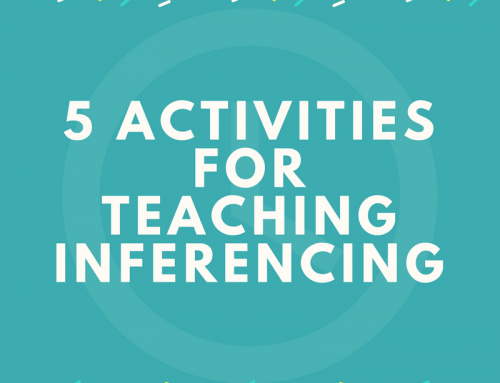 5 Activities for Teaching Inferencing