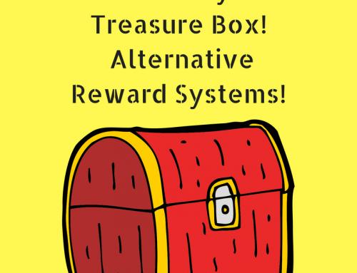 Get Rid of your Treasure Box!  Alternative Reward Systems
