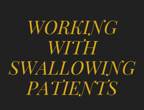 Working with Swallowing Patients